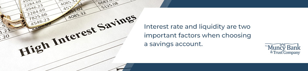 Interest rate and liquidity are two important factors when choosing a savings account. - Paper with interest rates that says High Interest Savings