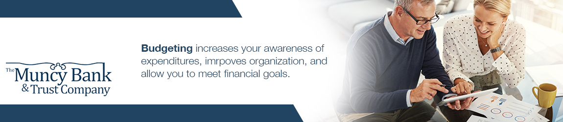 Budgeting increases your awareness of expenditures, improves organization, and allows you to meet financial goals